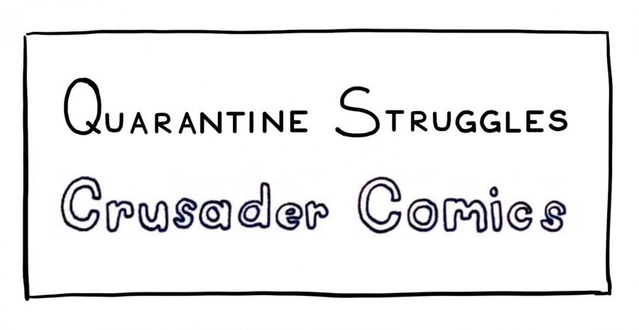 Crusader+Comics+%26+Quarantine+Struggles%3A+The+Scrapbooking+Edit